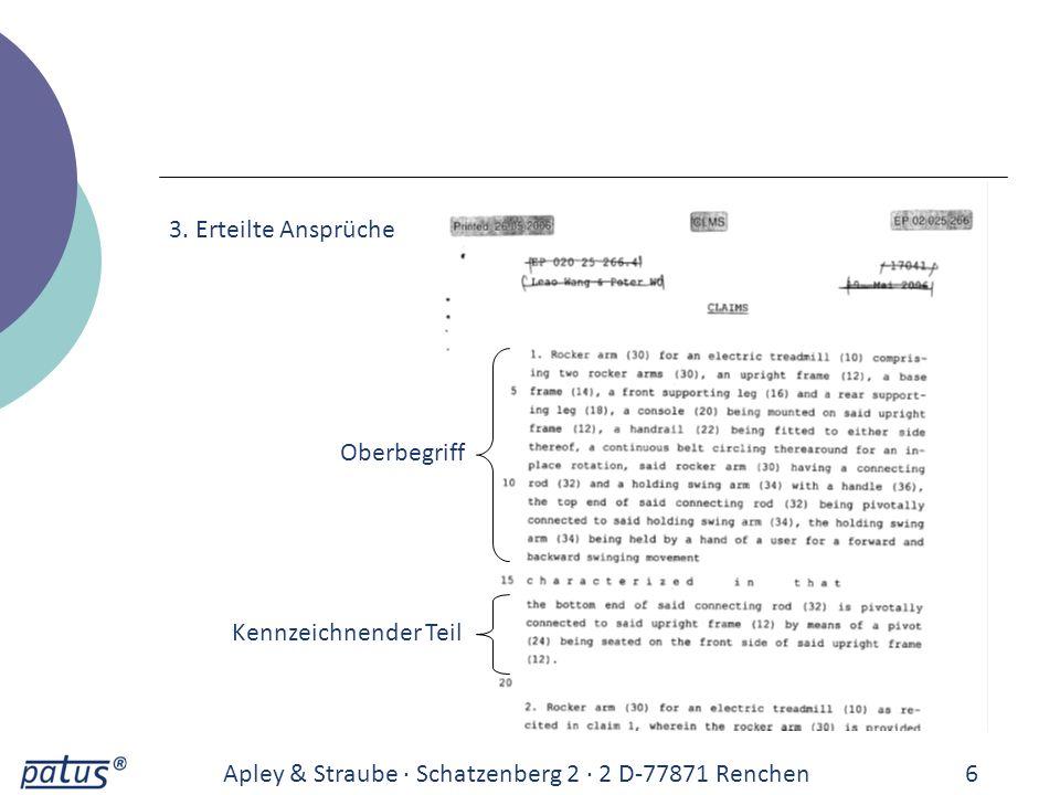Apley & Straube · Schatzenberg 2 · 2 D-77871 Renchen6 3. Erteilte Ansprüche Oberbegriff Kennzeichnender Teil