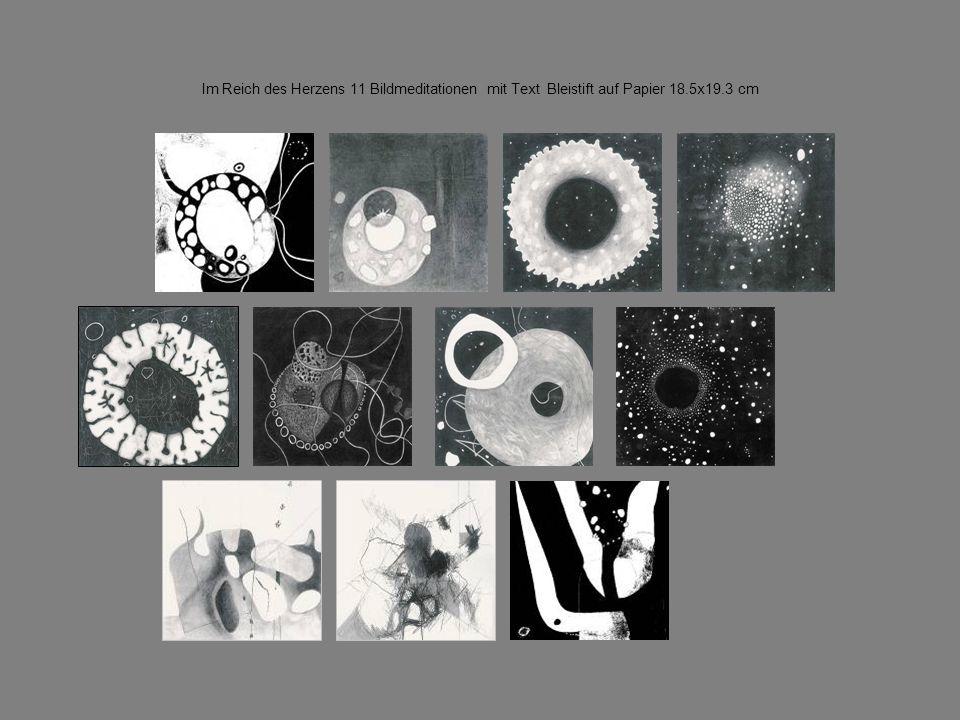 Im Reich des Herzens 11 Bildmeditationen mit Text Bleistift auf Papier 18.5x19.3 cm