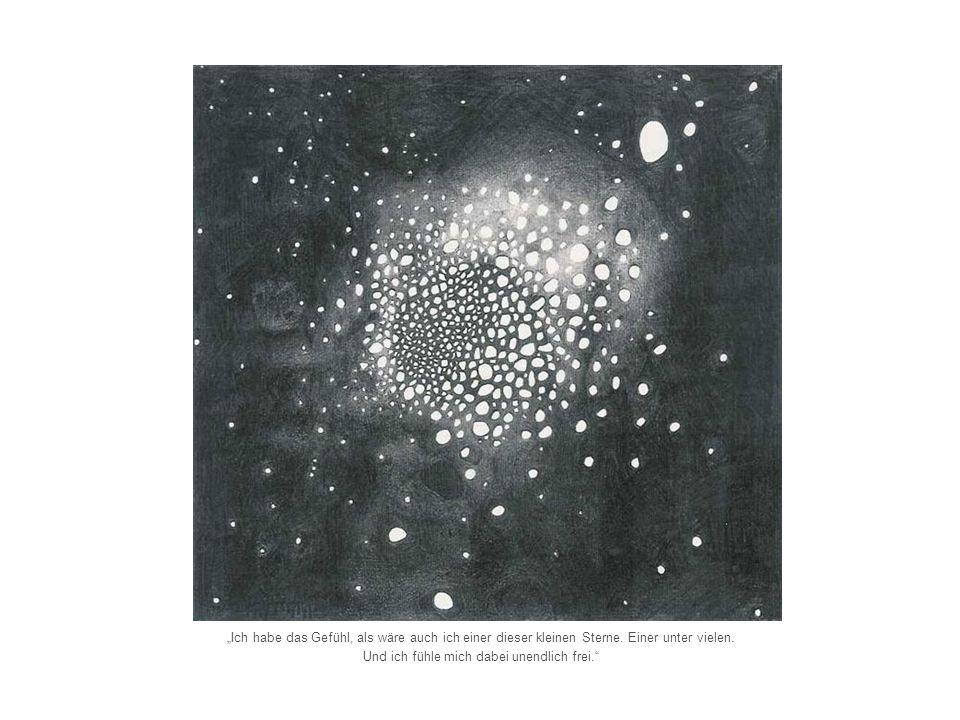 Ich habe das Gefühl, als wäre auch ich einer dieser kleinen Sterne. Einer unter vielen. Und ich fühle mich dabei unendlich frei.