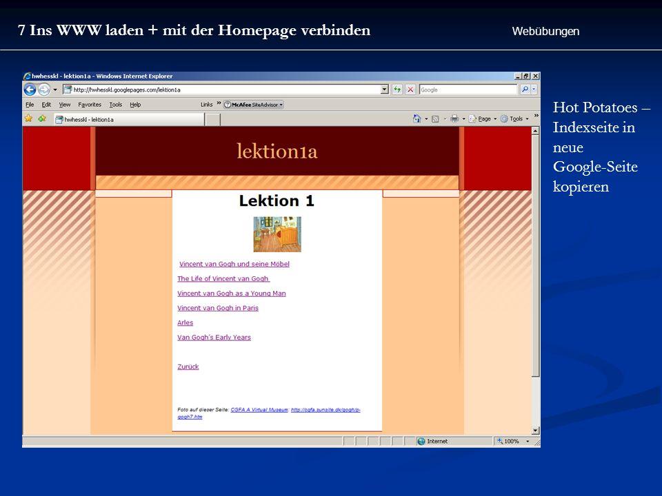 7 Ins WWW laden + mit der Homepage verbinden Webübungen Hot Potatoes – Indexseite in neue Google-Seite kopieren