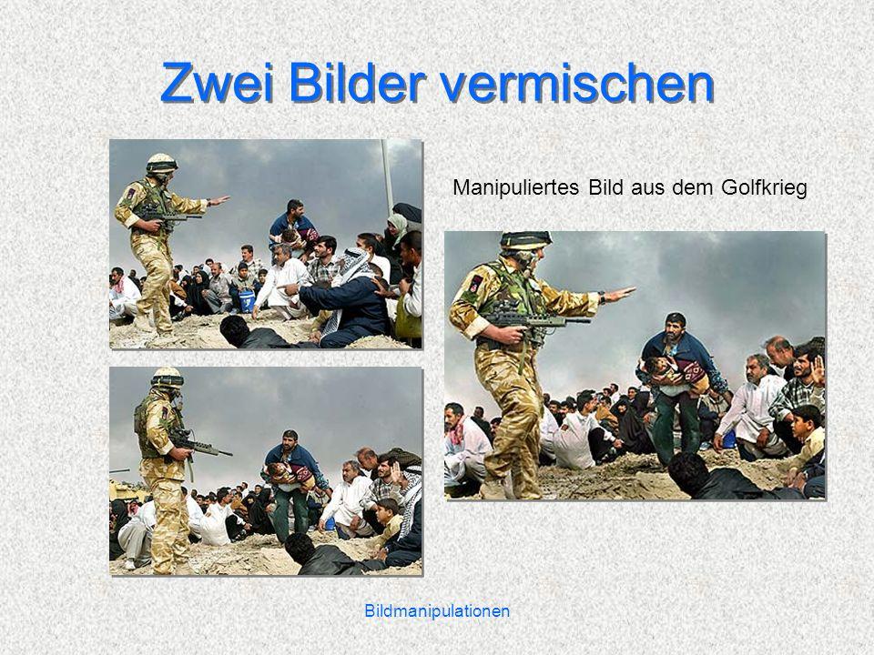 Bildmanipulationen Zwei Bilder vermischen Manipuliertes Bild aus dem Golfkrieg