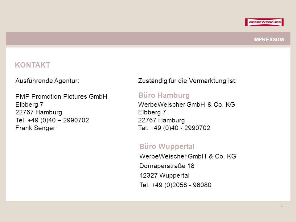 12 Zuständig für die Vermarktung ist: WerbeWeischer GmbH & Co. KG Elbberg 7 22767 Hamburg Tel. +49 (0)40 - 2990702 IMPRESSUM KONTAKT Ausführende Agent