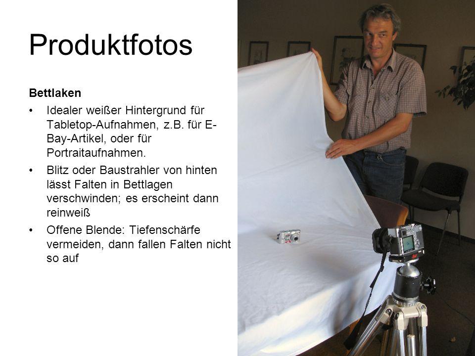 Produktfotos Bettlaken Idealer weißer Hintergrund für Tabletop-Aufnahmen, z.B. für E- Bay-Artikel, oder für Portraitaufnahmen. Blitz oder Baustrahler