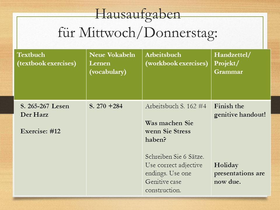 Der Genitiv Lesen S. 281 #25 und #26 Handout Genitiv – complete the handout Arbeitsbuch S. 174 #17