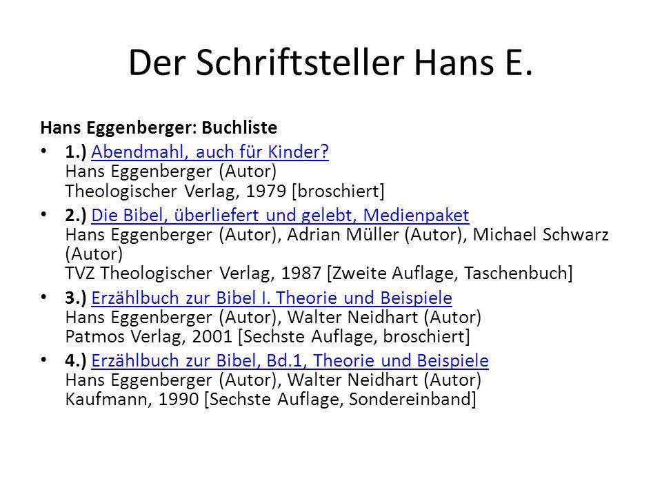 Hans Eggenberger: Buchliste 1.) Abendmahl, auch für Kinder.