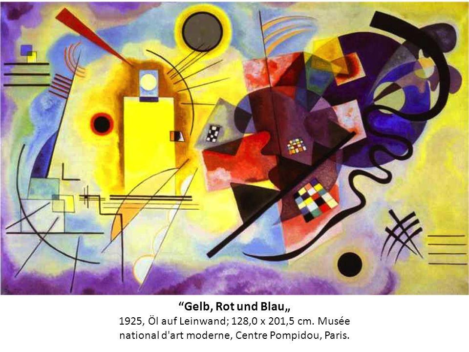 Gelb, Rot und Blau 1925, Öl auf Leinwand; 128,0 x 201,5 cm. Musée national d'art moderne, Centre Pompidou, Paris.