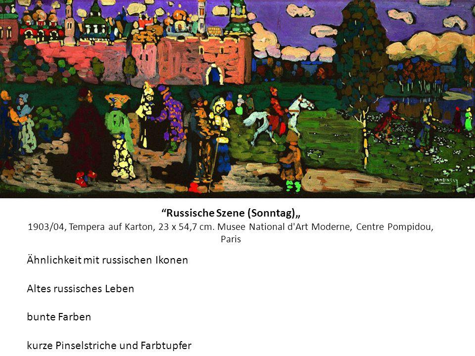 Russische Szene (Sonntag) 1903/04, Tempera auf Karton, 23 x 54,7 cm. Musee National d'Art Moderne, Centre Pompidou, Paris Ähnlichkeit mit russischen I