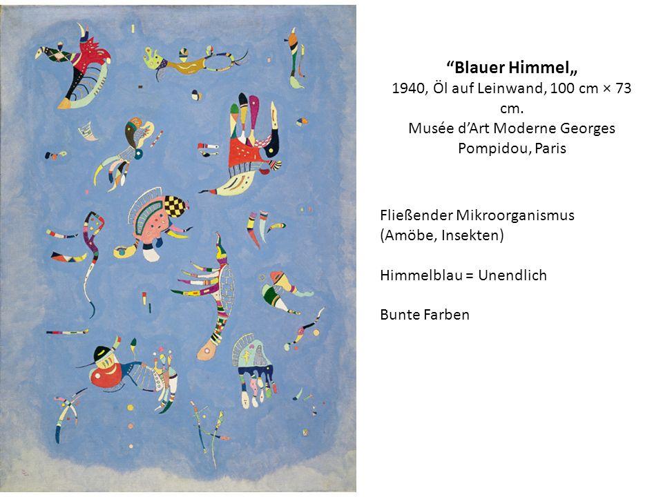 Blauer Himmel 1940, Öl auf Leinwand, 100 cm × 73 cm. Musée dArt Moderne Georges Pompidou, Paris Fließender Mikroorganismus (Amöbe, Insekten) Himmelbla