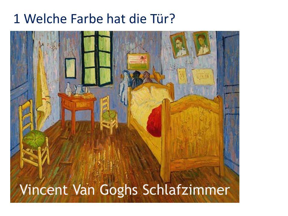 Vincent Van Goghs Schlafzimmer 2 Welche Farbe hat das Kopfkissen?