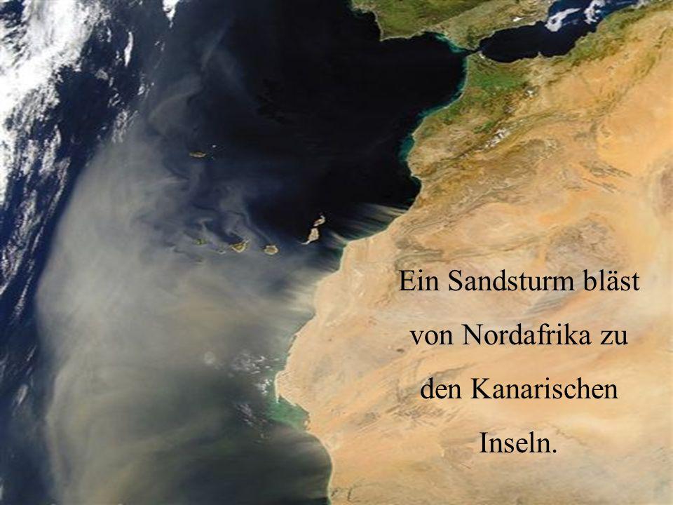 Ein Sandsturm bläst von Nordafrika zu den Kanarischen Inseln.