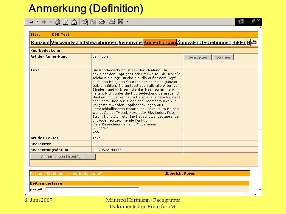 6. Juni 2007Manfred Hartmann / Fachgruppe Dokumentation, Frankfurt/M. Anmerkung (Definition)