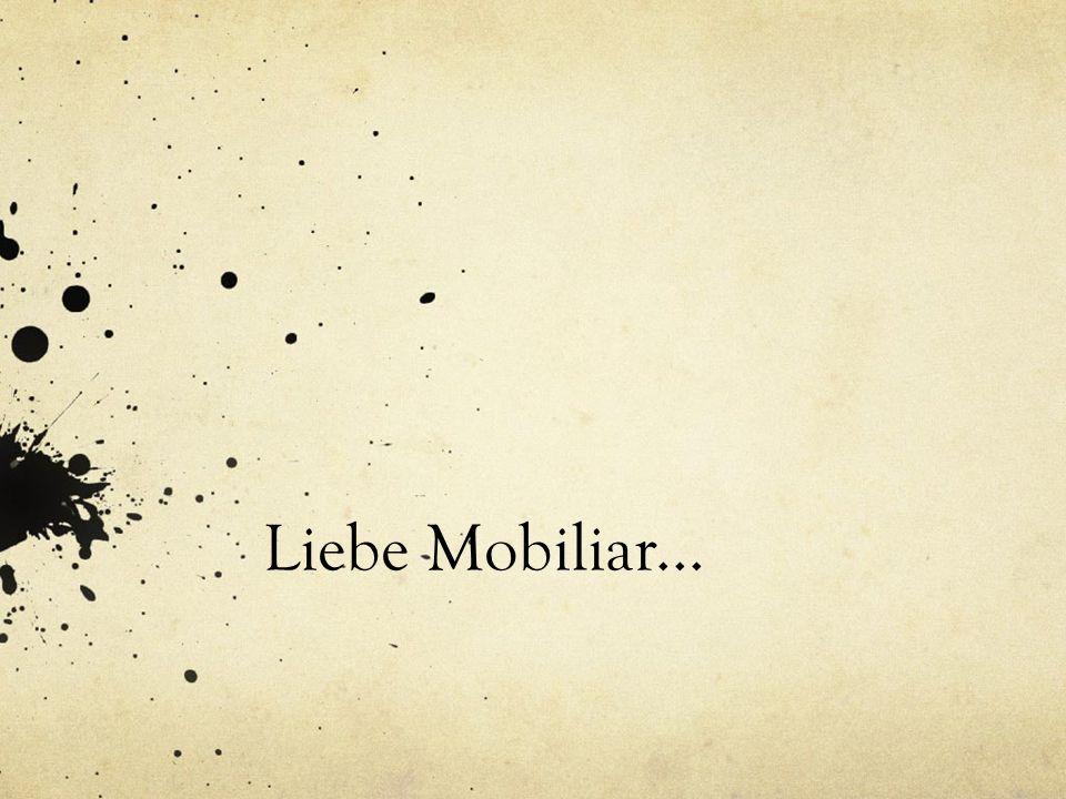 Liebe Mobiliar...
