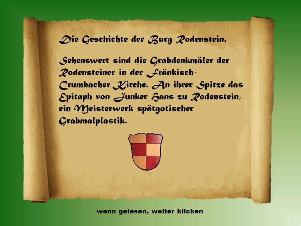 Die Geschichte der Burg Rodenstein. Um die Burg rankt sich die Sage des