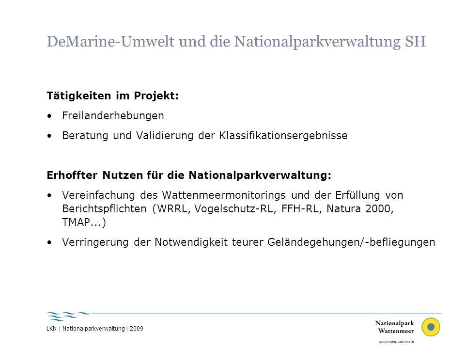 LKN | Nationalparkverwaltung | 2009 DeMarine-Umwelt und die Nationalparkverwaltung SH Tätigkeiten im Projekt: Freilanderhebungen Beratung und Validier