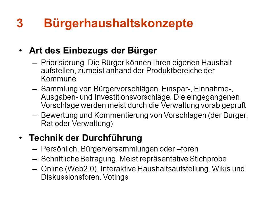 3Bürgerhaushaltskonzepte Art des Einbezugs der Bürger –Priorisierung.