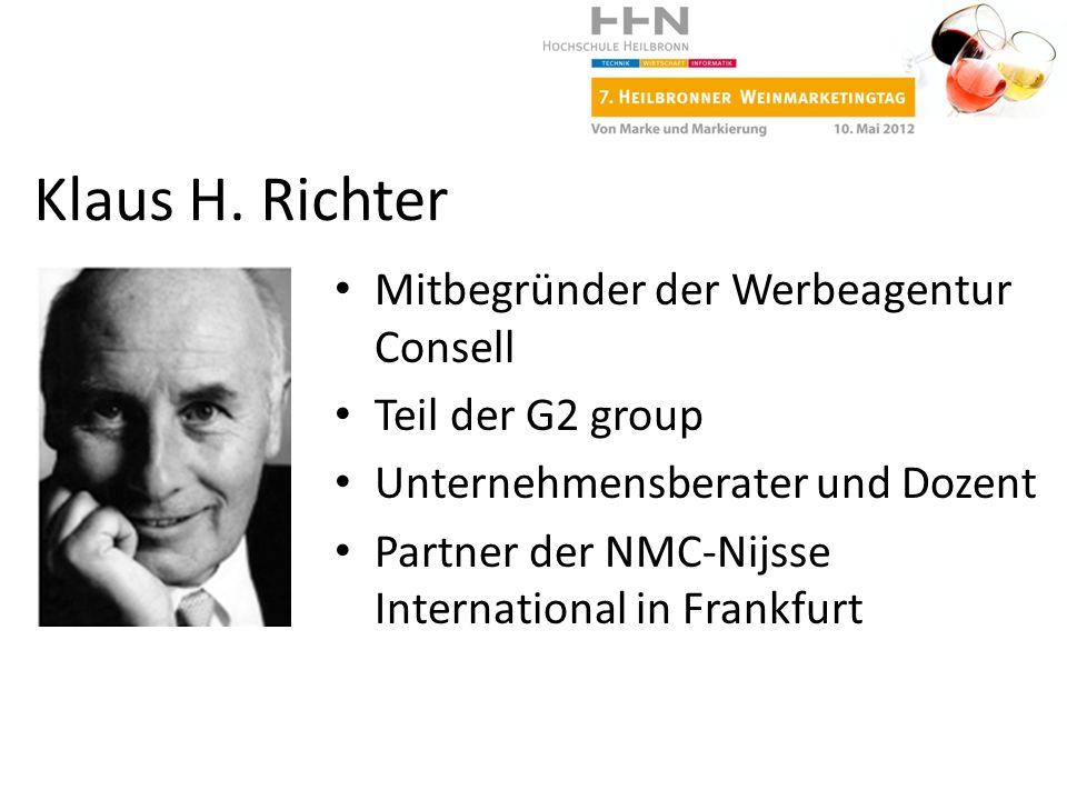 Mitbegründer der Werbeagentur Consell Teil der G2 group Unternehmensberater und Dozent Partner der NMC-Nijsse International in Frankfurt Klaus H. Rich