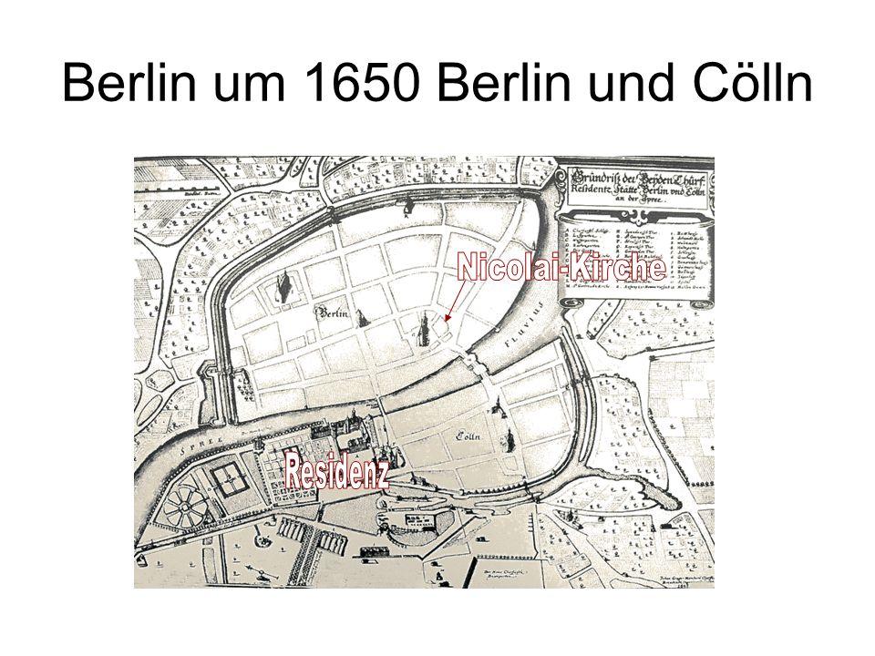 Berlin um 1650 Berlin und Cölln