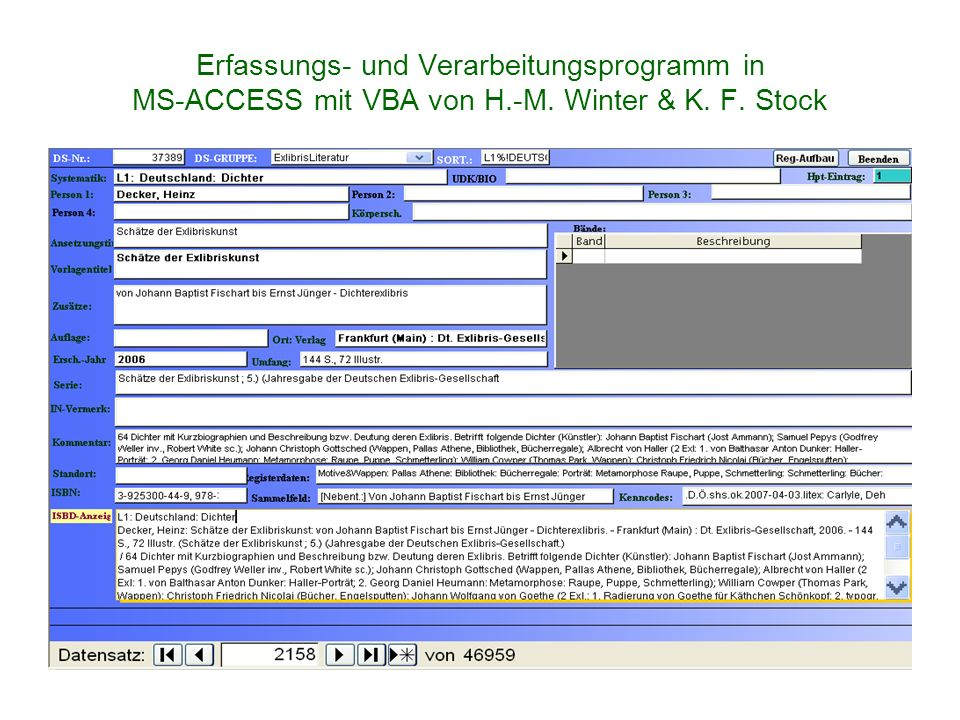 Erfassungs- und Verarbeitungsprogramm in MS-ACCESS mit VBA von H.-M. Winter & K. F. Stock