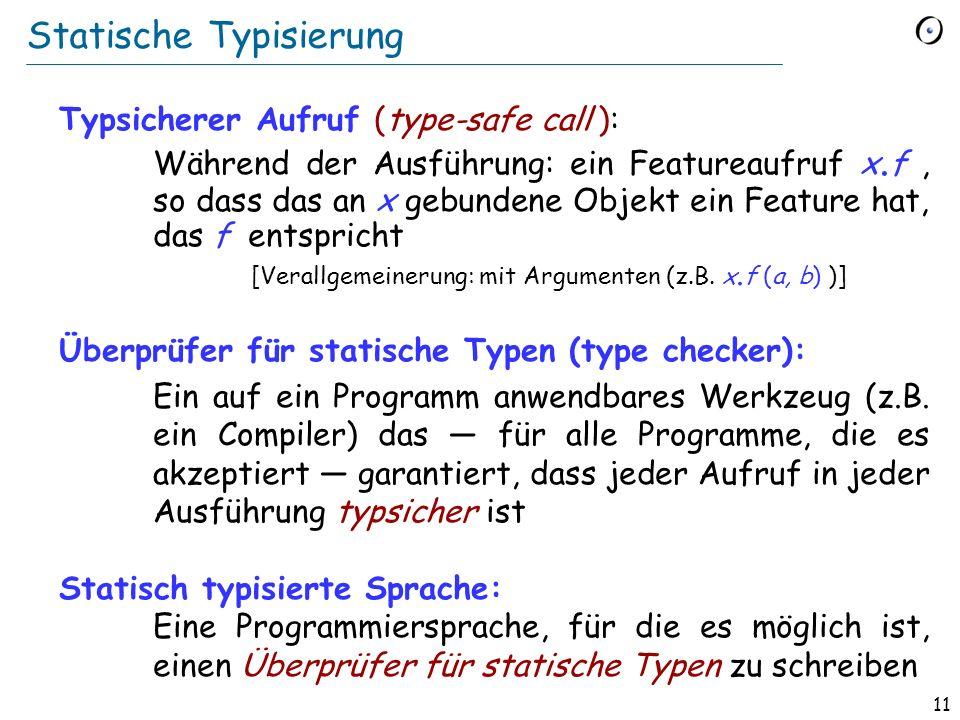 10 Gebrauch generischer Ableitungen staedte : LIST [STADT ] leute : LIST [PERSON] c : STADT p : PERSON... staedte. extend (c) leute. extend (p) c := s