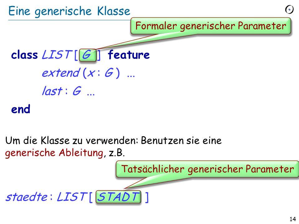 13 Was ist ein Typ? (Für Einfachheit nehmen wir an, dass jede Klasse entweder keinen oder genau einen generischen Parameter hat) Ein ist von einer der