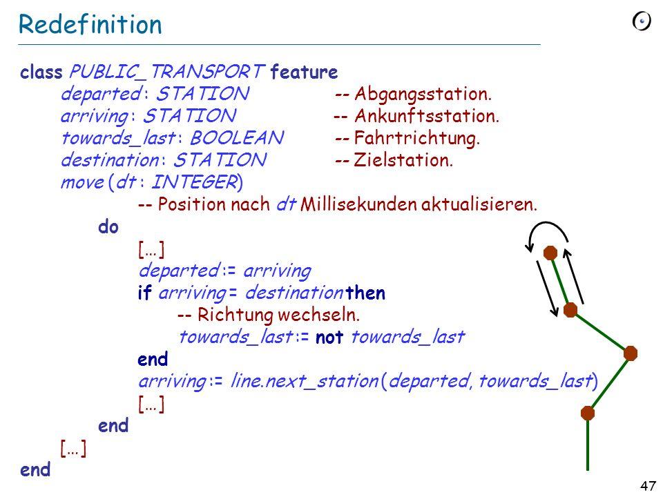 46 Vererbung: Zusammenfassung 1 Typenmechanismus: erlaubt es, Datenabstraktionen zu klassifizieren. Modul-Mechanismus: erlaubt es, neue Klassen als Er