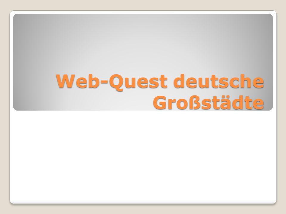 Web-Quest deutsche Großstädte