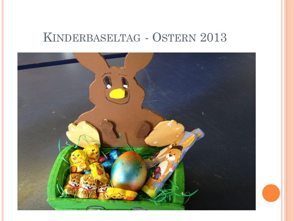 K INDERBASELTAG - O STERN 2013