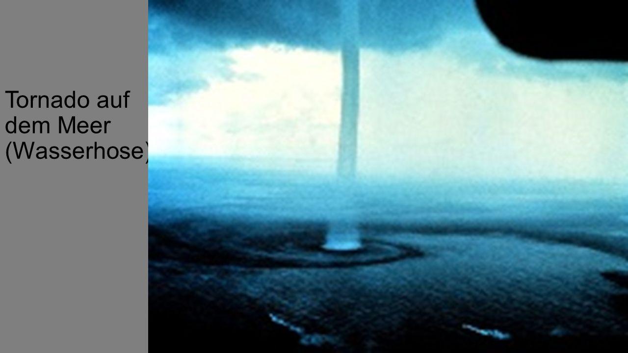 Tornado auf dem Meer (Wasserhose)