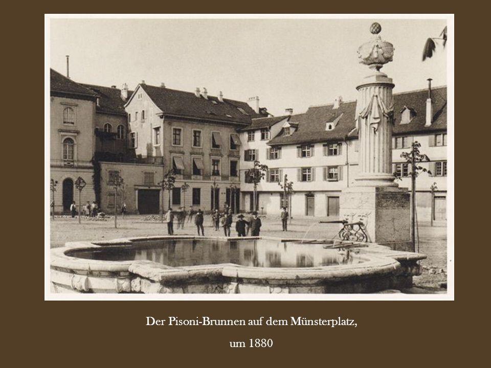 Der Pisoni-Brunnen auf dem Münsterplatz, um 1880