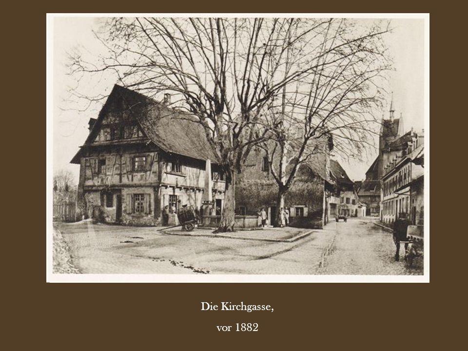 Die Kirchgasse, vor 1882
