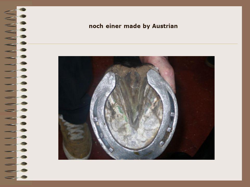 noch einer made by Austrian