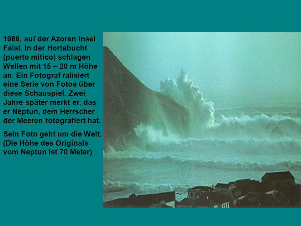 1986, auf der Azoren Insel Faial. In der Hortabucht (puerto mítico) schlagen Wellen mit 15 – 20 m Höhe an. Ein Fotograf ralisiert eine Serie von Fotos