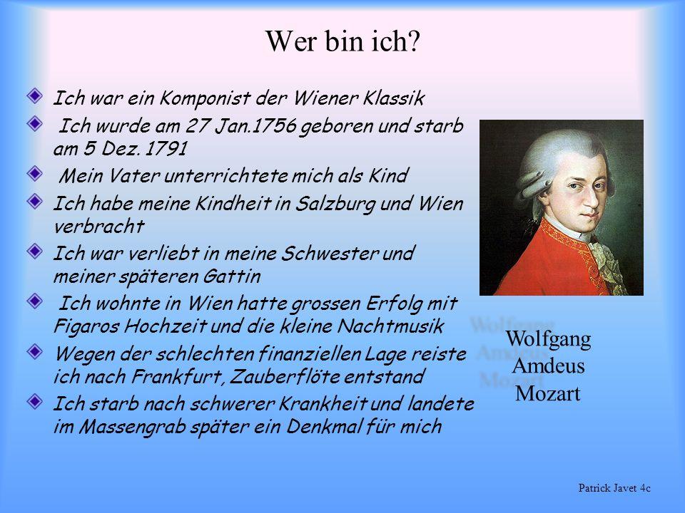 Wer bin ich? Ich lebte 1825-1899 Geb. in der Nähe von Wien Mein Vater war Komponist Ich schrieb über 550 Werke Ich wurde als Walzerkönig bekannt Doch