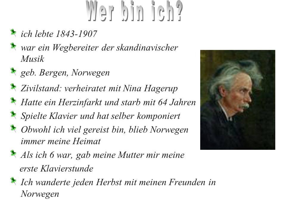 ich lebte 1843-1907 war ein Wegbereiter der skandinavischer Musik geb.