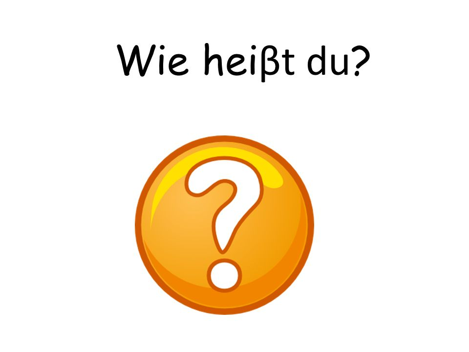 Vocabulary Talking about yourself Wie heiβt du? What are you called? Ich heiβe… Im called… Mein Name ist…My name is… Cest qui?Who is it? Wer ist das?W