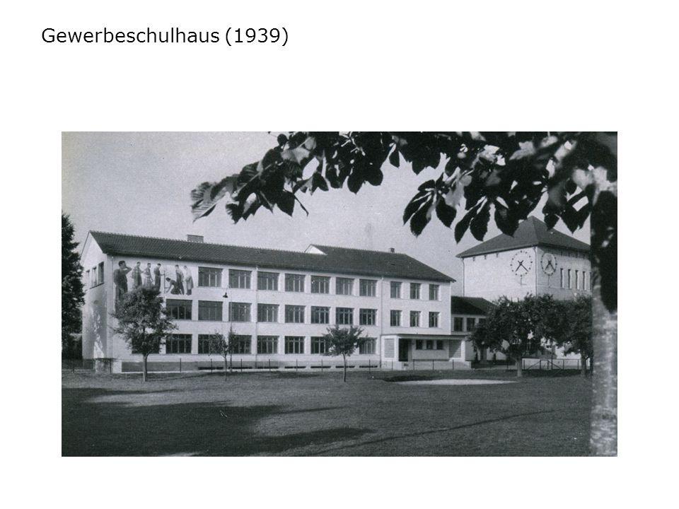 Gewerbeschulhaus (1939)