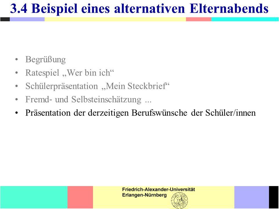 Begrüßung Ratespiel Wer bin ich Schülerpräsentation Mein Steckbrief Fremd und Selbsteinschätzung...