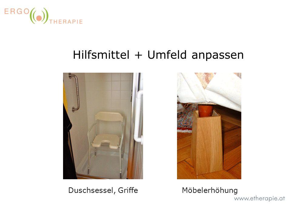 Hilfsmittel + Umfeld anpassen Duschsessel, GriffeMöbelerhöhung