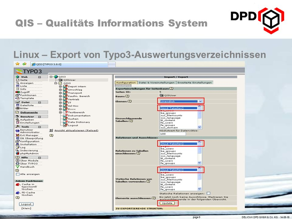 QIS – Qualitäts Informations System page 9 DELICom DPD GmbH & Co.