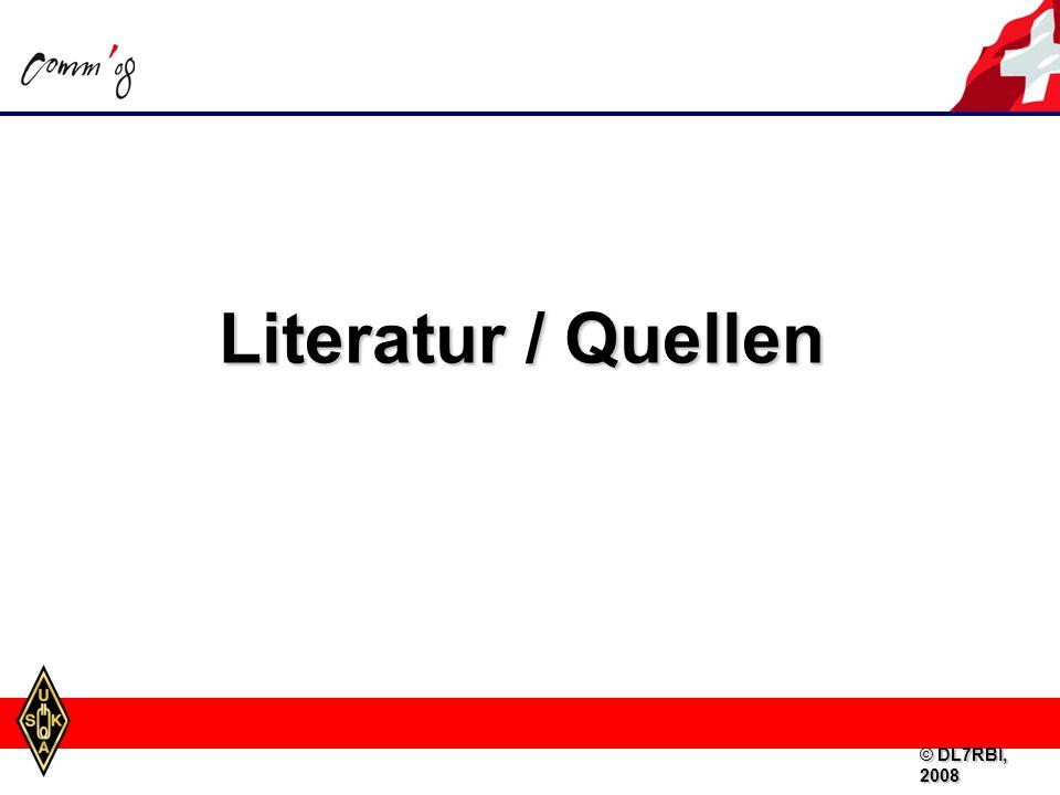 Literatur / Quellen © DL7RBI, 2008