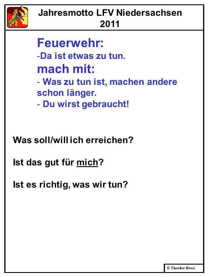 © Theodor Bross Weiterbildung Führungskräfte II/2011 Womit wollen wir uns beschäftigen.