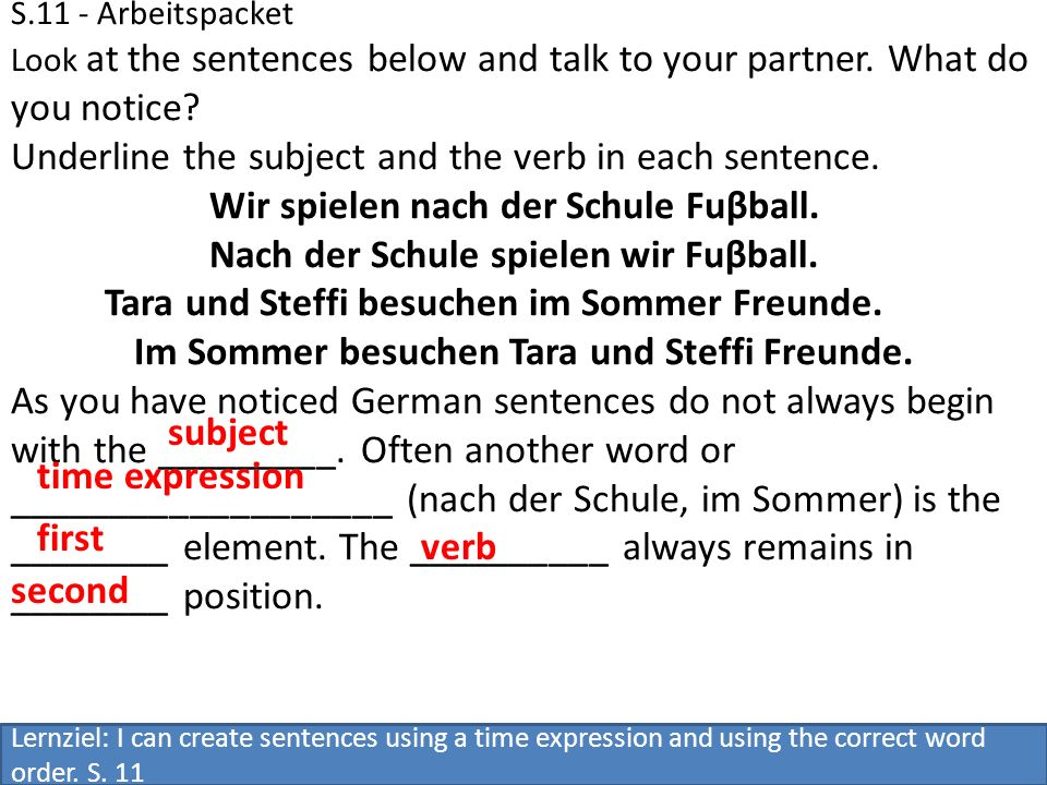 S.11 - Arbeitspacket Look at the sentences below and talk to your partner.