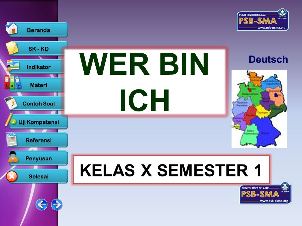 www.psb-psma.org Deutsch WER BIN ICH KELAS X SEMESTER 1 www.psb-psma.org