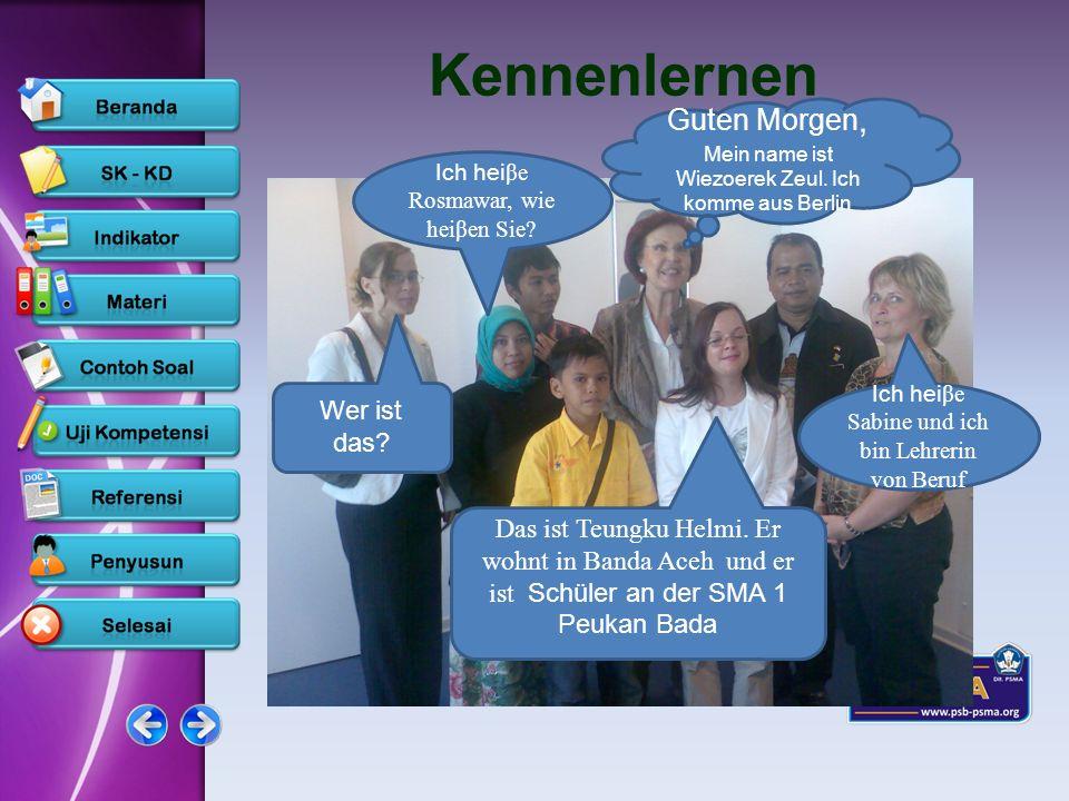 www.psb-psma.org Kennenlernen Ich heiβe Rosmawar, wie heiβen Sie? Guten Morgen, Mein name ist Wiezoerek Zeul. Ich komme aus Berlin Ich heiβe Sabine un