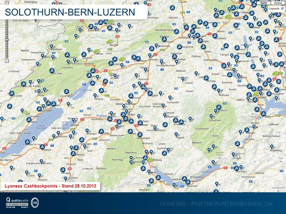 TEAM 365 – PARTNERUNTERNEHMEN_CH Lyoness Cashbackpoints - Stand 28.10.2013 SOLOTHURN-BERN-LUZERN