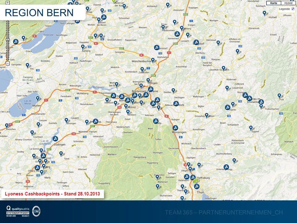 TEAM 365 – PARTNERUNTERNEHMEN_CH Lyoness Cashbackpoints - Stand 28.10.2013 REGION BERN