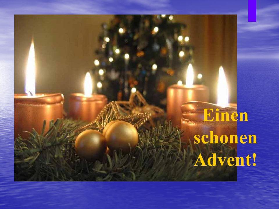 der Adventskranz Advent, Advent, ein Lichtlein brennt.