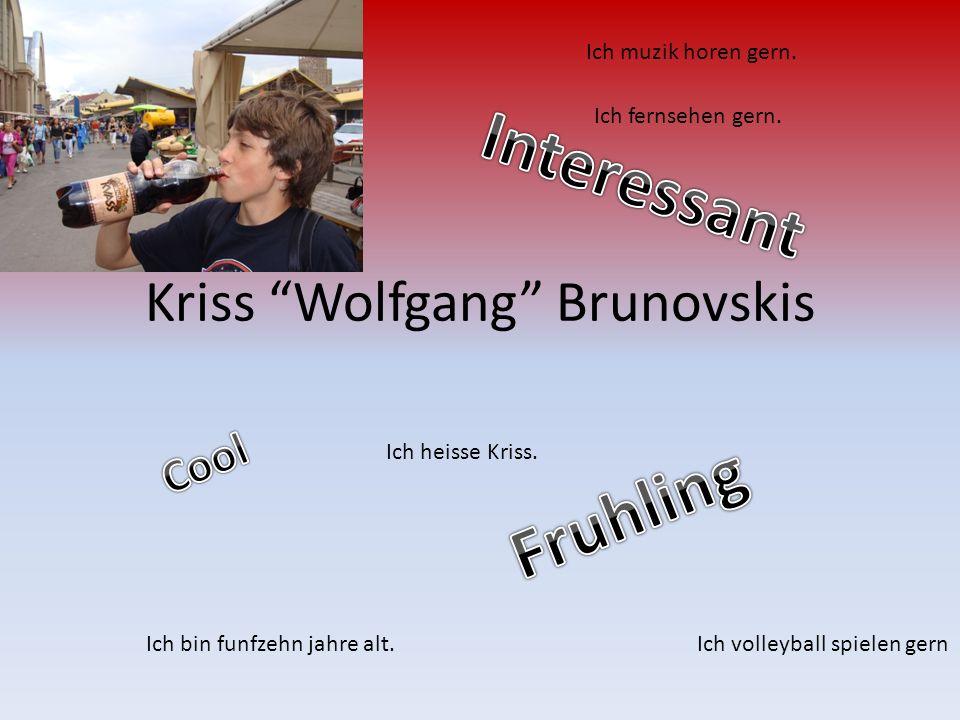 Kriss Wolfgang Brunovskis Ich bin funfzehn jahre alt.