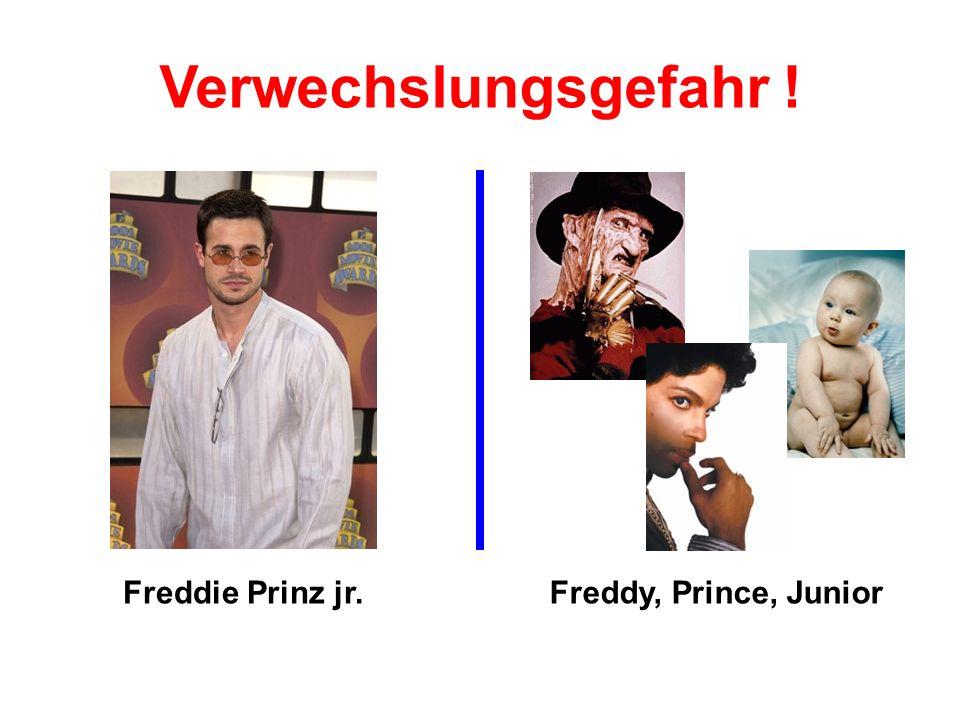 Freddie Prinz jr.Freddy, Prince, Junior Verwechslungsgefahr !