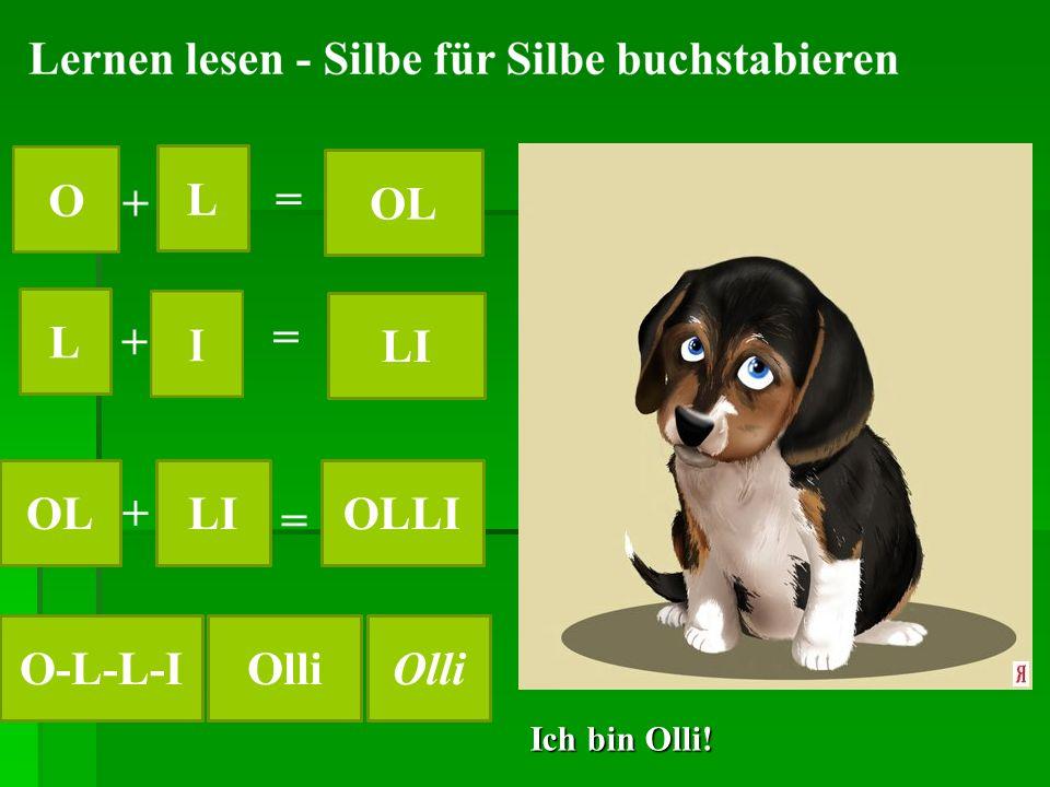 Ich bin Olli! L L LI OL OLLI O-L-L-IOlli + + + = = =